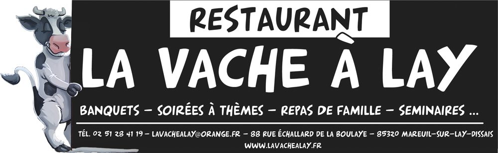 La vache à Lay, Restaurant-traiteur